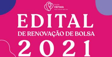 Edital de Renovação de Bolsa 2021