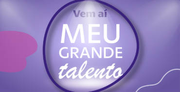Meu Grande Talento | INSCRIÇÕES ENCERRADA